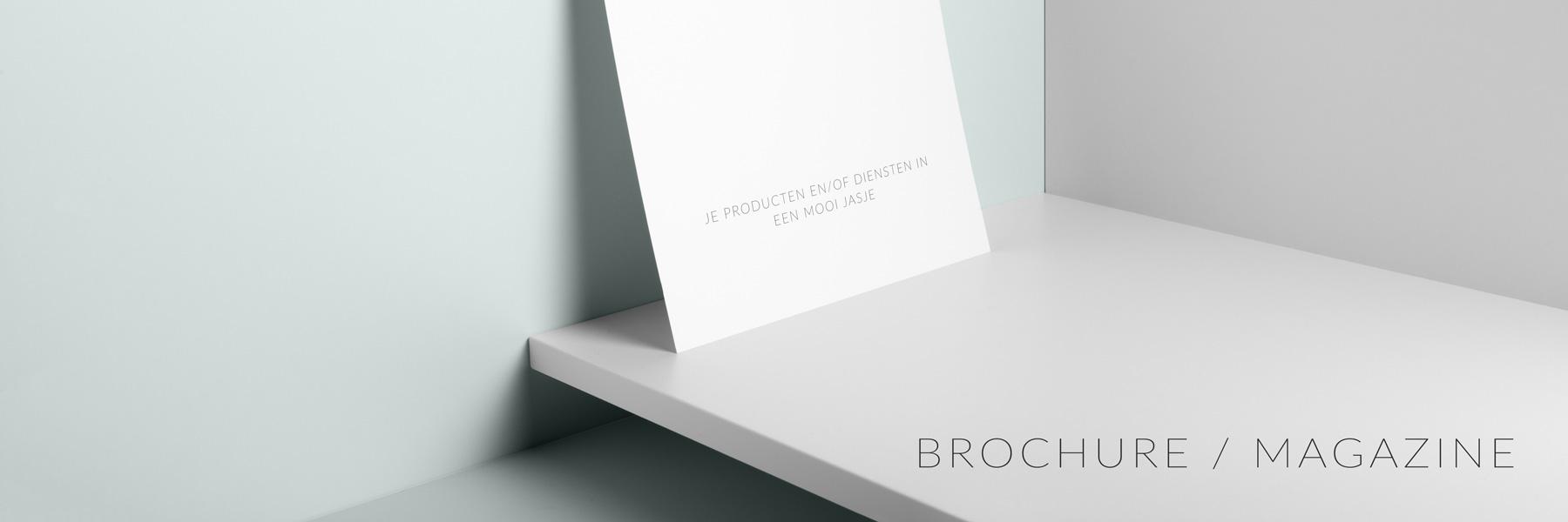 Brochure, catalogus, magazine: Je producten en/of diensten in een mooi jasje